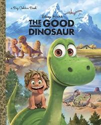 The Good Dinosaur Big Golden Book Pixar