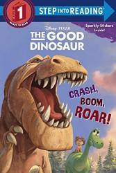 The Good Dinosaur Crash Boom Roar book Pixar