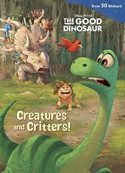 The Good Dinosaur Creatures and Critters Jumbo Coloring Book Pixar